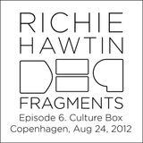 Richie Hawtin: DE9 Fragments 6. Culture Box (Copenhagen, Aug 24, 2012)