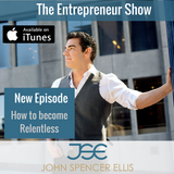 How to Become Relentless