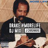 Drake - #MoreLife Mix @JCARSANDAS
