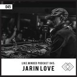 Like.Minded Podcast 045: Jarin Love