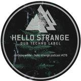 miroslav wilde - hello strange podcast #278