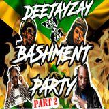 DEEJAYZAY-BASHMENT PARTY MIX (PT 2)