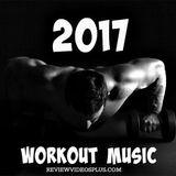 Best Workout Music 2017