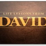 Life Lessons from David — Episode 1