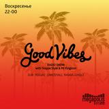 Steppa Style & Mr.Kingston – Good Vibes @ Megapolis 89.5 Fm 23.07.2017