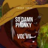So Damn Phonky - Vol VII