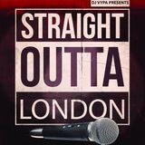 STRAIGHT OUTTA LONDON