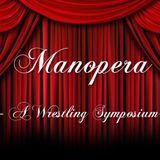 Manopera! Episode 41: Bray Waytt's House of Payback
