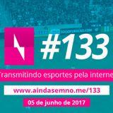 #133 – Transmitindo esportes pela internet