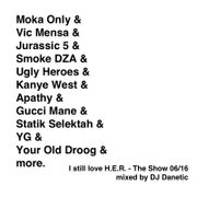 Podcast archives i still love her hip hop blog i still love her the show 0616 mixed by dj danetic malvernweather Gallery