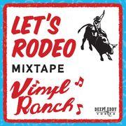 Vinyl Ranch Official Mixtapes
