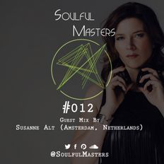 Soulful Masters 012 Guest Mix by Susanne Alt (Amsterdam, Netherlands)