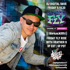 DJ Digital Dave Live On The Friday FLY Ride On SiriusXM FLY 9.18.20