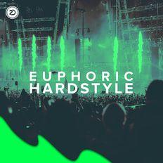 Euphoric Hardstyle 2019 Festival Mix