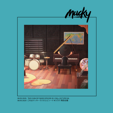 THIS IS MUCKY RADIO EPISODE #5: CHILL-OUT SPECIAL -HIPHOP INSTRUMENTALS ONLY-