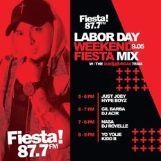 The Weekend Fiesta Mix with DJ Kidd B ((Just Joey DJ Set))