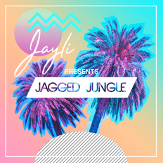 Jayli Presents: Jagged Jungle No.17