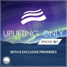 Uplifting Only 361 | Ori Uplift