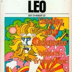 Listening with Larsupreme: Episode 24 – Ev'rybody Loves Leos July 31, 2021
