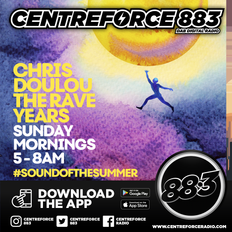 Chris Doulou The Rave Years - 883.centreforce DAB+ - 17 - 01 - 2021 .mp3