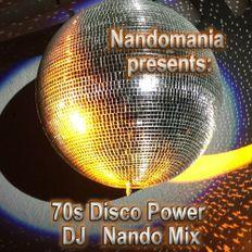 70s Disco Power - DJ Nando Special Mix
