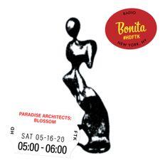 Paradise Architects: Blossom ~ Radio Bonita ~ 5-16-20
