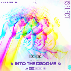 INTO THE GROOVE - Chapter 18