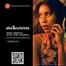 akaSoulsista Selecta w/ Irene Lamedica & Steve Dub - 21.07.2021