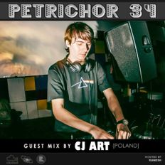 CJ Art - Special Guest Mix for Petrichor 34