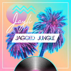 Jayli Presents Jagged Jungle No.16