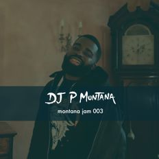 R&B Hip Hop Afro/Bashment & Drill #MontanaJam 003