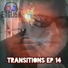 DJ English Transitions Ep 14
