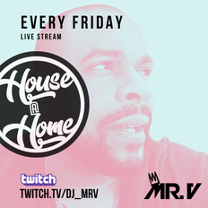 House@Home with Mr. V LIVE on Twitch.tv/DJ_MrV • #VoodooRayForever Tribute Show - April 16th 2021
