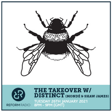 The Takeover w/ Distinct (Mondé & Shaw James) 26th January 2021