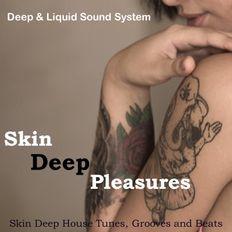 Skin Deep Pleasures