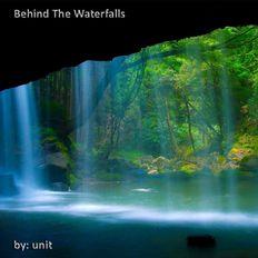 Behind The Waterfalls