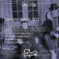 SAMPLE NATION 003 // SFDB // BEASTIE BOYS // ITCH FM