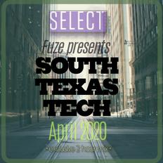 Fuze presents :: SOUTH TEXAS TECH :: April 2020 :: SELECT EXCLUSIVE 2 HOUR MIX