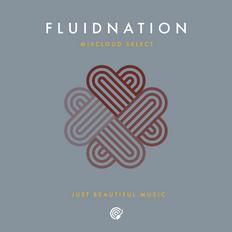 Fluidnation Mixcloud Select Series 07