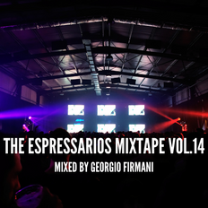 The Espressarios Mixtape vol. 14 by Georgio Firmani (10/05/2021)