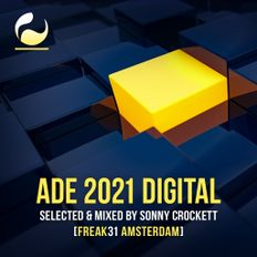 ADE 2021 Digital by Sonny Crockett [Freak31 Amsterdam]