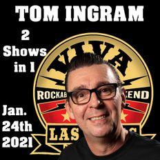 Tom Ingram Shows - Rockin 247 Radio - Jan 24th 2021