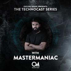Oscuro Music Technocast #052 With MasterManiac