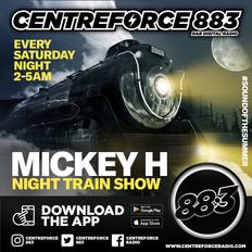 DJ Micky H The Night Train - 883.centreforce DAB+ - 17 - 01 - 2021 .mp3