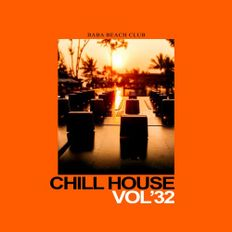 Chill House Comp Vol.32