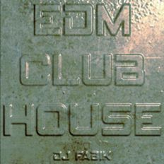 EDM CLUB HOUSE - DJ Set 26.05.2021