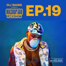 MASHUP360 MIXSHOW - Episode 19