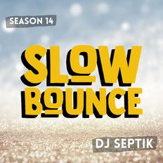 SlowBounce Brand New with Dj Septik | Dancehall, Moombahton, Reggae | Episode 20