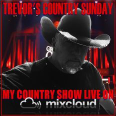 It's Trevor's Country Sunday (09th May 21)