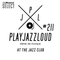 PJL sessions #211 [at the jazz club]